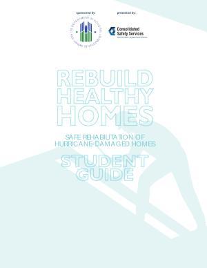 Rebuild Healthy Homes  Safe Rehabilitation of Hurricane Damaged Homes