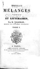 Nouveaux mélanges historiques et littéraires: Volume1