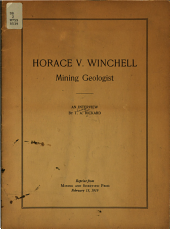 Horace V. Winchell, Mining Geologist: An Interview