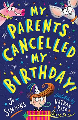 My Parents Cancelled My Birthday PDF