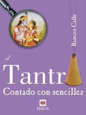 El tantra contado con sencillez: Un libro sobre esta fascinante práctica.