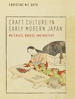 Craft Culture in Early Modern Japan