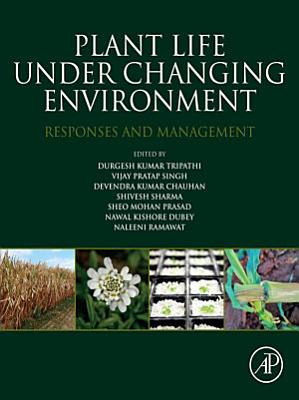 Plant Life under Changing Environment