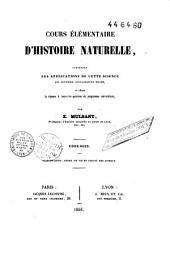 Cours élémentaire d'histoire naturelle, contenant les applications de cette science aux diverses connaissances utiles, et offrant la réponse à toutes les questions du programme universitaire