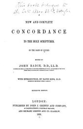 A New and Complete Concordance to the Holy Scriptures: On the Basis of Cruden