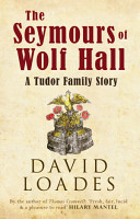 The Seymours of Wolf Hall PDF