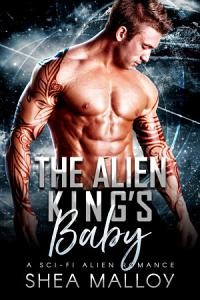 The Alien King s Baby  A Sci fi Alien Romance Book