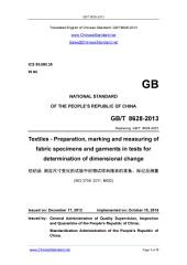 GB/T 8628-2013: Translated English of Chinese Standard. (GBT 8628-2013, GB/T8628-2013, GBT8628-2013): Textiles - Preparation, marking and measuring of fabric specimens and garments in tests for determination of dimensional change.