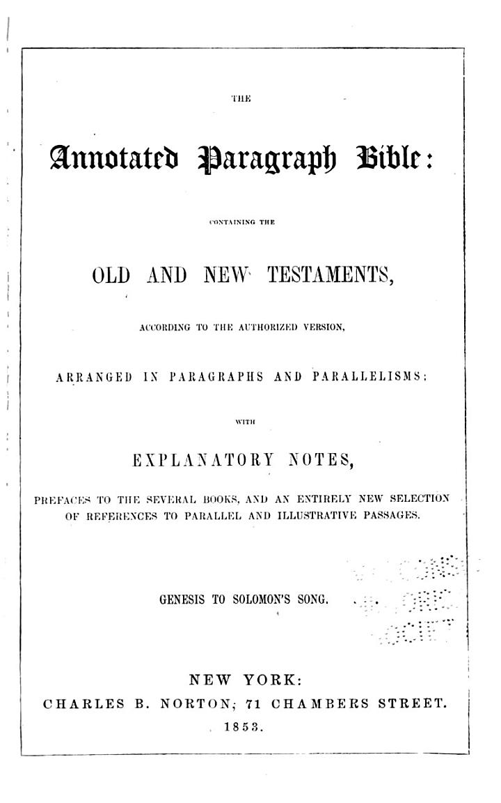 The Annotated Paragraph Bible