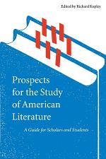 Prospects for the Study of American Literature