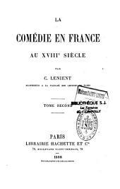 La comédie en France au XVIIIe siècle: Volume2
