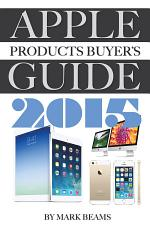 Apple Products Buyer's Guide 2015