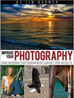Improve Your Photography  How Budding Photographers Can Get Pro Results PDF