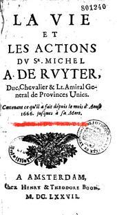 La vie et les actions mémorables du sieur Michel Adrien de Ruyter