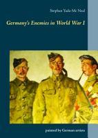 Germany s Enemies in World War I PDF