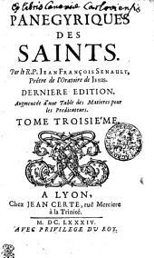 PANEGYRIQUES DES SAINTS.: TOME TROISIÉME, Volume3