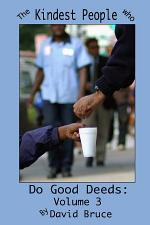The Kindest People Who Do Good Deeds: Volume 3