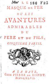 Le masque de fer ou Les avantures admirables du pere et du fils: Volume3