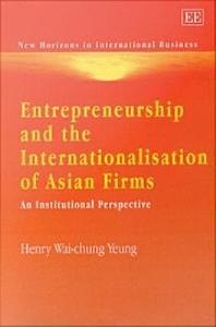 Entrepreneurship and the Internationalisation of Asian Firms