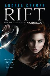 Rift: A Nightshade Novel