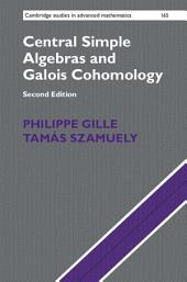 Central Simple Algebras and Galois Cohomology: Edition 2
