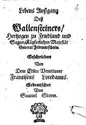 Lebens-Außgang des Wallensteiners