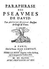 Paraphrase des pseaumes de David ... par A. Godeau
