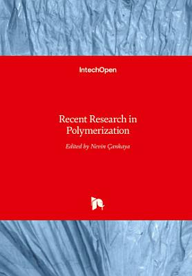 Recent Research inPolymerization