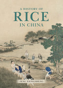 A History of Rice in China PDF