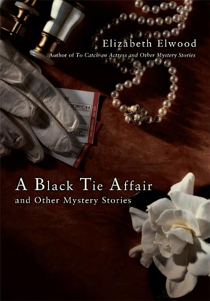 A Black Tie Affair and Other Mystery Stories PDF