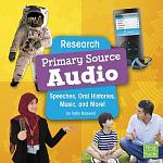 Research Primary Source Audio