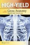 High YieldTM Gross Anatomy