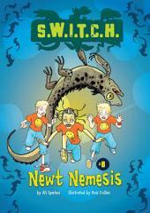 #08 Newt Nemesis