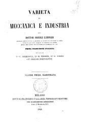 Varieta di meccanica e industria volume unico illustrato del dottor Dionigi Lardner