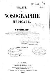 Traité de nosographie médicale: Volume1