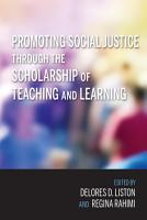Promoting Social Justice through the Scholarship of Teaching and Learning PDF