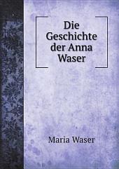 Die Geschichte der Anna Waser