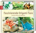 Faszinierende Origami Tiere PDF