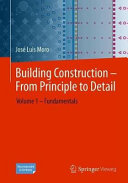 Building Construction – From Principle to Detail