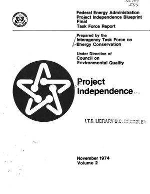 Project Independence Blueprint Final Task Force Report  energy Conservation  V  2