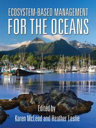 Ecosystem Based Management For The Oceans Book PDF