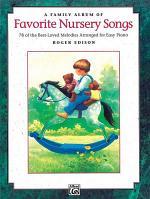 A Family Album of Favorite Nursery Songs