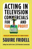 Acting in Television Commercials for Fun and Profit  4th Edition PDF