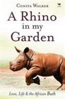 A Rhino in My Garden