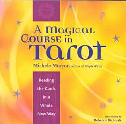 A Magical Course In Tarot Book PDF