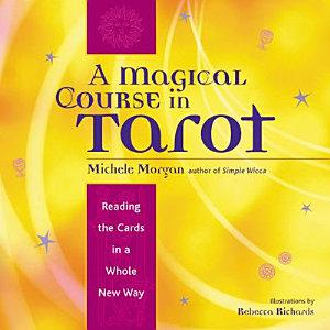 A Magical Course in Tarot