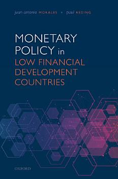 Monetary Policy in Low Financial Development Countries PDF