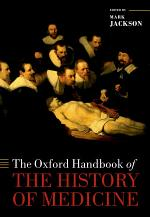 The Oxford Handbook of the History of Medicine