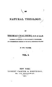 On Natural Theology: Volume 1