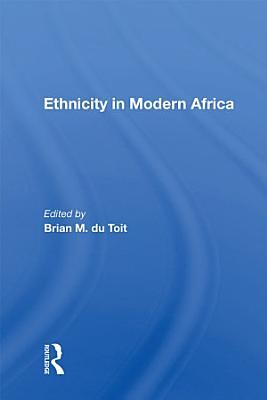 Ethnicity In Modern Africa